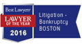 Best Lawyers_Lawyer of the Year_2016 Boston Litigation - Bankruptcy