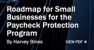 Roadmap for Small Businesses for the Paycheck Protection Program