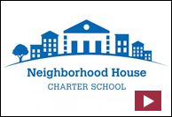View video about Neighborhood House Charter School