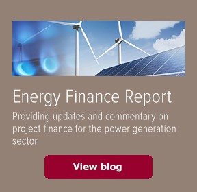 The Energy Finance Report Analyzes Legal and Business Trends in Energy