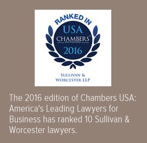 Sulivan & Worcester lawyers ranked in Chambers USA 2016