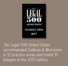 Sullivan & Worcester Recommended in the 2017 edition of Legal 500