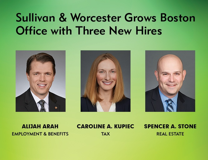 Image of Sullivan & Worcester Grows Boston Office with Three New Hires